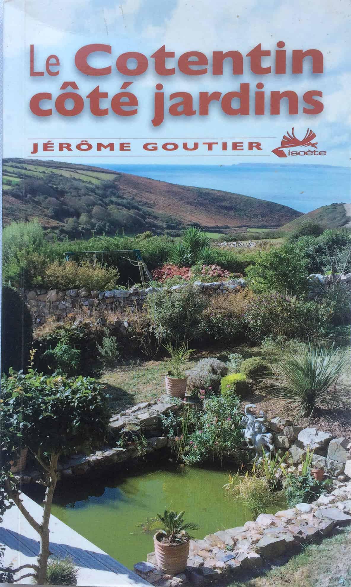 La Blanche Maison - Livre - Le Cotentin coté jardin